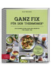 Yummy! Ganz fix für den Thermomix® Cover