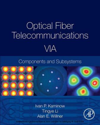 Optical Fiber Telecommunications Volume VIA