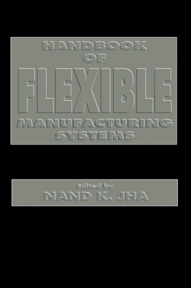 Handbook of Flexible Manufacturing Systems