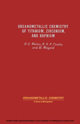 Organometallic Chemistry of Titanium, Zirconium, and Hafnium