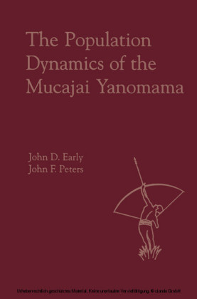 The Population Dynamics of the Mucajai Yanomama