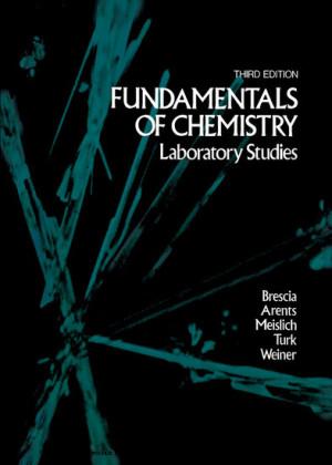 Fundamentals of Chemistry: Laboratory Studies