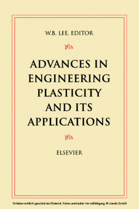 Advances in Engineering Plasticity and its Applications