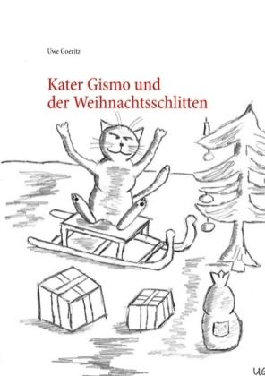 Kater Gismo und der Weihnachtsschlitten