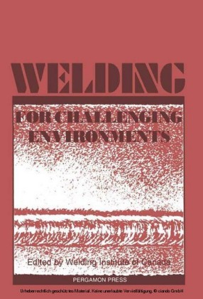 Welding for Challenging Environments