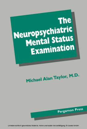 The Neuropsychiatric Mental Status Examination
