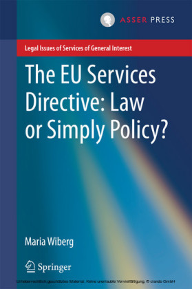 The EU Services Directive: Law or Simply Policy?
