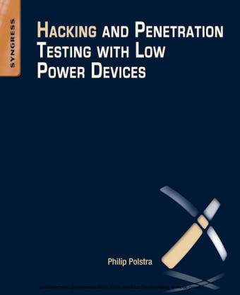 Hacking and Penetration Testing with Low Power Devices