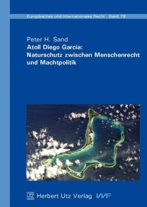 Atoll Diego Garcia: Naturschutz zwischen Menschenrecht und Machtpolitik