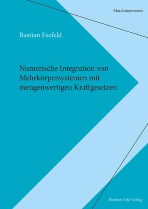 Numerische Integration von Mehrkörpersystemen mit mengenwertigen Kraftgesetzen