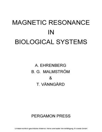 Magnetic Resonance in Biological Systems