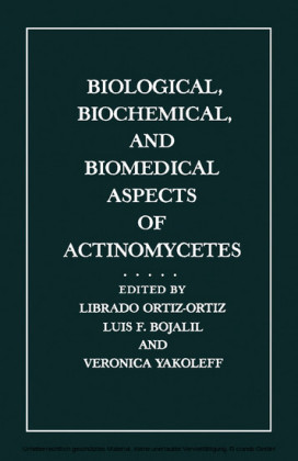 Biological, Biochemical, and Biomedical Aspects of Actinomycetes