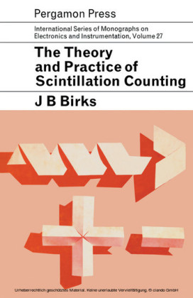 The Theory and Practice of Scintillation Counting