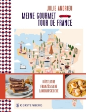 Meine Gourmet-Tour de France