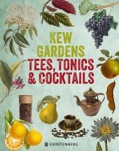 Kew Gardens - Tees, Tonics & Cocktails Cover