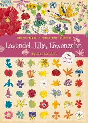 Lavendel, Lilie, Löwenzahn