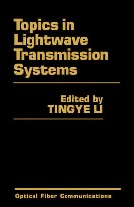 Topics in Lightwave Transmission Systems