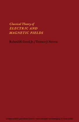 Classical Theory of Electric and Magnetic Fields
