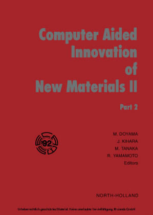 Computer Aided Innovation of New Materials II