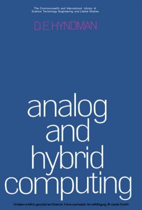 Analog and Hybrid Computing