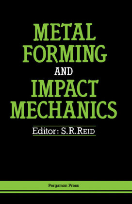 Metal Forming and Impact Mechanics