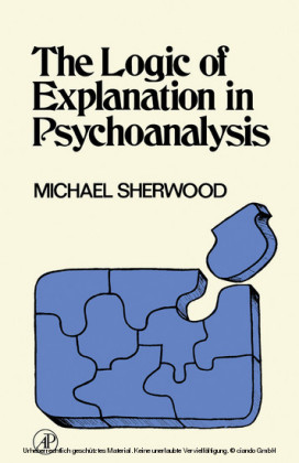 The Logic of Explanation in Psychoanalysis