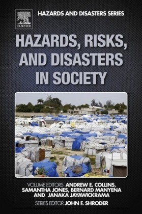 Hazards, Risks and, Disasters in Society