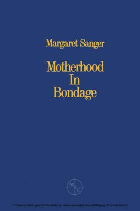 Motherhood in Bondage