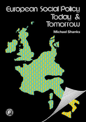 European Social Policy, Today and Tomorrow