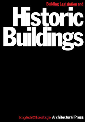 Building Legislation and Historic Buildings