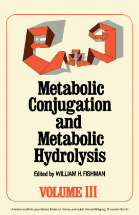 Metabolic Conjugation and Metabolic Hydrolysis