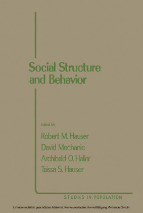 Social Structure and Behavior