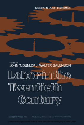 Labor in the Twentieth Century