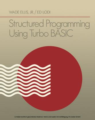 Structured Programming Using Turbo BASIC