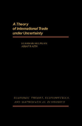 A Theory of International Trade Under Uncertainty
