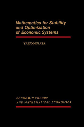 Mathematics for Stability and Optimization of Economic Systems