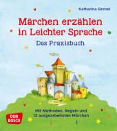 Märchen erzählen in Leichter Sprache. Das Praxisbuch Cover