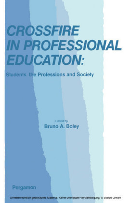 Crossfire in Professional Education