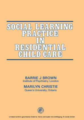 Social Learning Practice in Residential Child Care