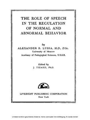 The Role of Speech in the Regulation of Normal and Abnormal Behavior