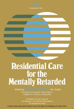 Residential Care for the Mentally Retarded