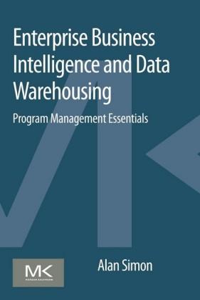 Enterprise Business Intelligence and Data Warehousing