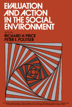 Evaluation and Action in the Social Environment