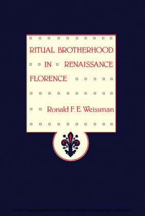 Ritual Brotherhood in Renaissance Florence