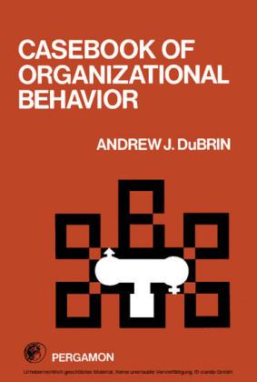 Casebook of Organizational Behavior
