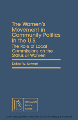 The Women's Movement in Community Politics in the US