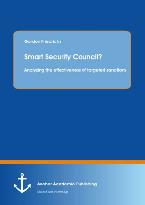Smart Security Council? Analyzing the effectiveness of targeted sanctions