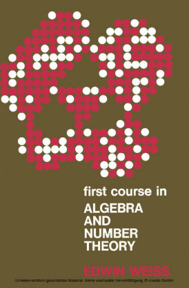 First Course in Algebra and Number Theory