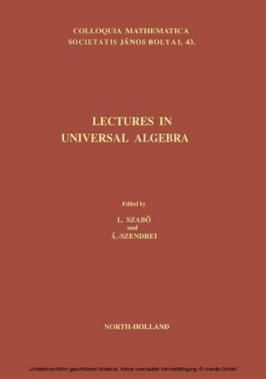 Lectures in Universal Algebra