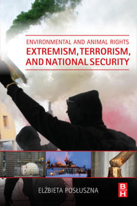 Environmental and Animal Rights Extremism, Terrorism, and National Security